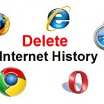 How to Delete Internet History or Browsing History from Web Browsers – Internet Explorer, Mozilla Firefox, Google Chrome, Apple Safari, and Opera