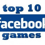 Most Popular and Addictive Facebook Games