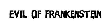 evil_of_frankenstein_movie_inspired_font