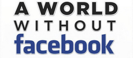 a_world_without_facebook