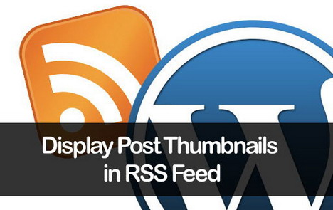 add-display-post-thumbnails-rss-feed