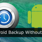 A Compendious Guideline on Android Backup with Zero Rooting