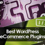 Top 5 Free and Best E-Commerce Plug-ins for WordPress