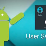 Top 15 Android Apps to Manage Multiple User Accounts