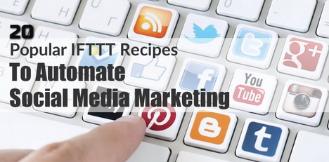 popular-ifttt-recipes-to-automate-social-media-marketing