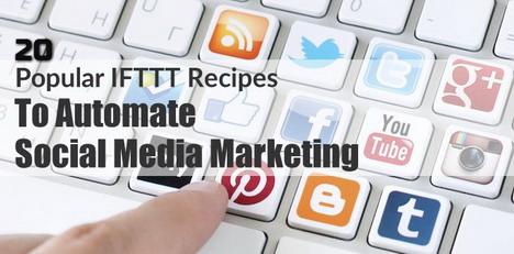 popular-ifttt-recipes-to-automate-social-media-marketing