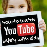 15 Guidelines to Make YouTube Benign for Your Kids