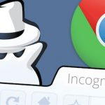 10 Chrome Incognito / Private Mode Tips You Must Know