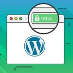 How to Add SSL / HTTPS to WordPress Site – Complete Guide