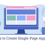 7 Reasons to Сreate Single-Page Applications
